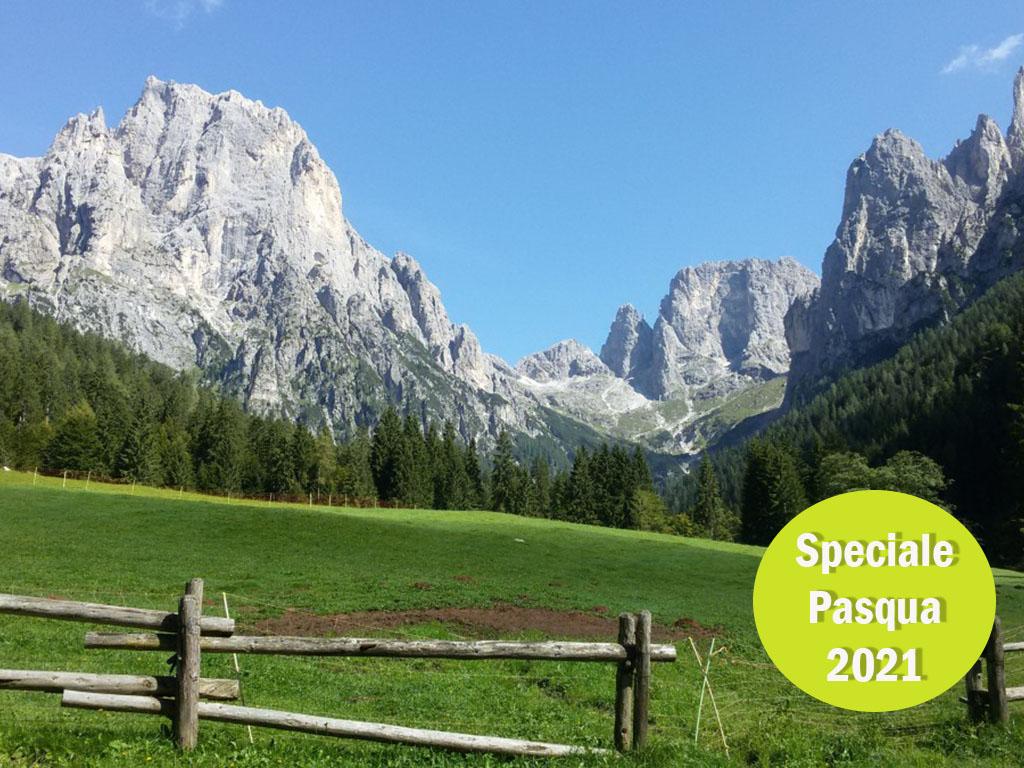 Pasqua 2021 nella valle di Primiero